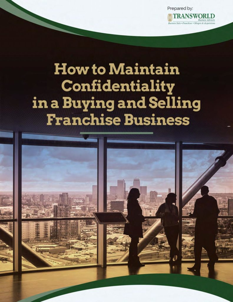 How to Maintain Confidentiality in a Buying and Selling Franchise Business